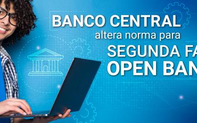 Banco Central altera norma para fase 2 do Open Banking